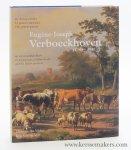 De Vilder, Herman & Kris Van de Ven - Eugène-Joseph Verboeckhoven (1798-1881). De dierenschilder en zijn medeschilders. Le peintre animalier et ses peintres collaborateurs. The animal painter and his fellow painters.