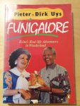 Uys, Pieter-Dirk - Funigalore. Evita's Real-life Adventures in Wonderland