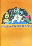 Wagner, Christopher - Das Akkordeon - Eine wilde Karriere