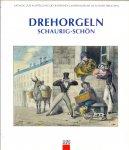 Metzger, Wolfram & Kreiss, Jacob (ds1246) - Drehorgeln , schaurig-Schön