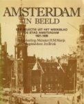 Marijs, Meindert H.M. - Amsterdam in beeld Een selectie uit het weekblad De stad Amsterdam 1921-1935
