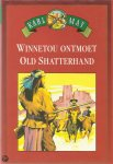 May, Karl - Winnetou  ontmoet Old Shatterhand