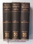 Barclay Swete D.D., Henry - The Old Testament in Greek, 3 volumes --- According to the Septuagint