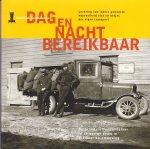 - Dag en nacht bereikbaar  De brandstoffenhandelaar in de vorige eeuw in Alkmaar en omgeving
