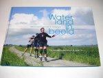 Houweling-Bouwman, Ria en Jaap Tol - Waterland in Beeld 2007; wel en wee in gemeente Waterland