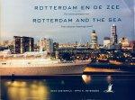 Oosterwijk, Bram.  Notenboom, Eppo .W. - Rotterdam en de zee. Vier eeuwen passagiersvaart. / Rotterdam and the sea. Four centuries of passenger travel.