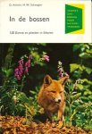 Aichele, D. / Schwegler, H.W. - In de bossen. 120 dieren en planten in kleur.