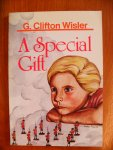 Clifton Wisler G. - A Special gift