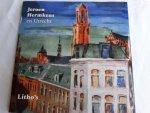 Hermkens, Jeroen - Jeroen Hermkens en Utrecht. Litho's