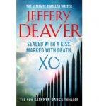 Deaver, Jeffery - XO - A Kathryn Dance Thriller