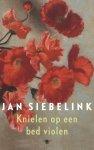 Siebelink, Jan - Knielen op een bed violen