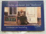 Beek, W van der - Onder anderen Jan 'Veeboot' Schilderijen van Terschelling