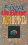 Edward de Bono, Th.H.J. Tromp - Over denken