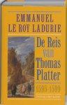 E. le Roy Ladurie - De reis van Thomas Platter de Jongere (1595-1599) / 1