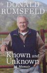 Rumsfeld, Donald. - Known and Unknown. A Memoir