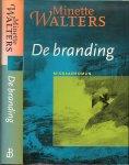 Walters, Minette - Misdaadroman .. Vertaling Irving Pardoen - De Branding