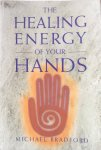Bradford, Michael - The healing energy of your hands
