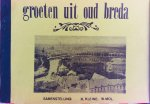 Kleine, K.  Mol, W.   Leyten, J. - Groeten uit oud-Breda.