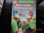 Zwaveling A Dr & de Boer J Dr - Beter weten beter genezen / druk 1