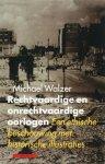 M. Walzer - Rechtvaardige en onrechtvaardige oorlogen