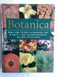 Cheers, G. - Botanica. Meer dan 10.000 tuinplanten van A tot Z - met kweekinstructies en vele illustraties