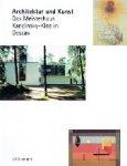 Seemann, E.A. - Archtektur und Kunst  Das Meisterhaus Kandinsky-Klee in Dessau