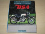 Bacon , Roy - The illustrated motorcycle legends BSA