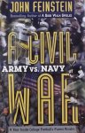 Feinstein, John. - A Civil War. Army vs. Navy.