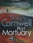 Cornwell, Patricia - Port Mortuary