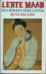 Lord, Bette Bao - LENTE MAAN - EEN ROMAN OVER CHINA