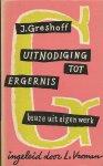 Gresshof, J. - Uitnodiging tot Ergernis