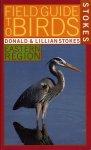 STOKES, Donald & Lillian - Stokes Field Guide to Birds. Eastern Region