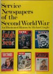 Michael Anglo - Service Newspapers of the Second World War an Illustrated History