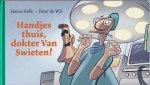 Kolk, Hanco & Peter de Wit - Handjes thuis, dokter Van Swieten!