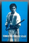 Eric Lee - Advanced Three Sectional Staff: Kung Fu Weapon of Self-Defense