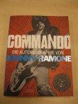Ramone, Johnny - Commando / Die Autobiographie von Johnny Ramone