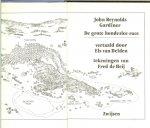 Gardiner,  John Reynolds Vertaald door Els van Delden uit het Engels  met Tekeningen en Omslag  van Fred de Heij 1989 - De Grote Hondeslee-race