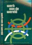 Tinbergen, Prof.Dr. J. 1903 - 1994 met een woord voor af - Werk aan de wereld  .. Armoede in de wereld  Onderwerp en Opzet van dit Boek
