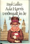 Gallico, Paul .. Vertaald  door Hans Roest - Ada Harris verdwaalt in de politiek