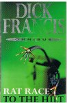 Francis, Dick - Omnibus - 1. Rat race, 2. To the hilt