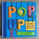 Wickings, Ruth (paper engineering) and Castle, Frances (illustration) - Pop-up Everyting you need to know to create your own pop-up book