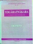 Sexena, dr. Nirmal - Yogaratnakara; an important source book in medicine