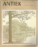Dubbe, B. e.a. (redactie) - ANTIEK - TIJDSCHRIFT VOOR LIEFHEBBERS EN KENNERS VAN OUDE KUNST EN KUNSTNIJVERHEID