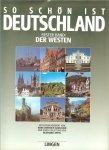 Appel, Reinhard .. mit ein vorwort von Hans- Dietrich Genscher  und einer einleitung von Reinherd Appel - So Schon Ist Deutschland