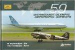 KEFALAS, Elliott - Olympic Airways - 50 Years (1957-2007): The Fleet