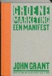 J. Grant ; John Grant - Groene marketing