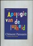 Pansaers, Clément - Apologie van de luiheid