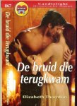 Thornton  Elizabeth  Vertaling Translance Ghisde Thours - De bruid die terug kwam Candlelight Historische roman  867