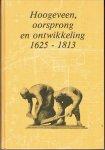 F. Keverling Buisman - Hoogeveen, oorsprong en ontwikkeling 1625-1813