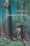 Uebe, Ingrid - Kleine brulbeer. Tekeningen van helga Spiess